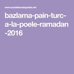 bazlama-pain-turc-a-la-poele-ramadan-2016