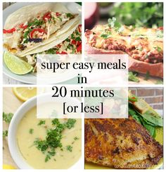 These super easy meals are made in 20 minutes or less and they taste delicious, too!!