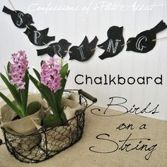 Easy and Free...Chalkboard Birds on a String This idea could be used for the four seasons with leaves for autumn, snowflakes for winter, flowers for summer.