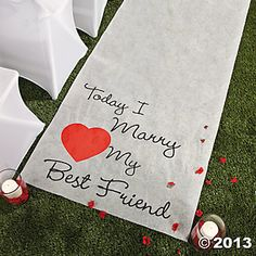 """""""Today I Marry My Best Friend"""" Aisle Runner - Oriental Trading"""