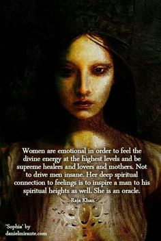 """Previous pinner wrote: """"Divinely emotional beings...for the highest reasons!!!""""   ...   Yes! Ties in with a Native American Indian quote I pinned a few weeks ago. How interesting."""