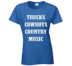Trucks Cowboys Country Music (White Font) Country Girl Popular  T Shirt