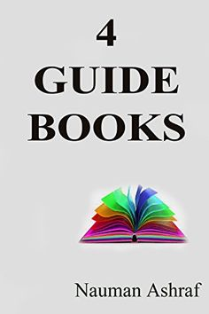 4 Guide Books: Collection of some guide books by Nauman A... https://www.amazon.com/dp/B013MF3LH8/ref=cm_sw_r_pi_dp_x_OFBRybA7PP3FF
