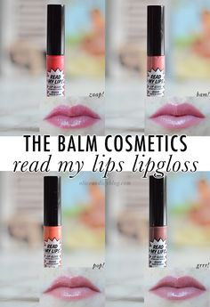 The Balm Read My Lips Lipgloss // review & swatches of Grrr!, Zaap!, Bam! and Pop! // oliveandivyblog.com