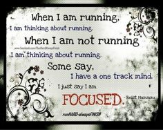 When I am running, I am thinking about running. When I am not running, I am thinking about running. Running Memes, Running Quotes, Running Motivation, Running Workouts, Fitness Motivation, Why I Run, Just Run, Just Do It, Running Inspiration