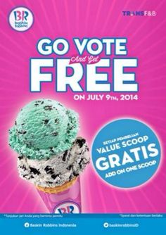 Baskin Robbins: Go Vote, Get Free Value Scoop