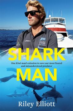 Buy Shark Man: One Kiwi Man's Mission to Save Our Most Feared and Misunderstood Predator by Riley Elliott and Read this Book on Kobo's Free Apps. Discover Kobo's Vast Collection of Ebooks and Audiobooks Today - Over 4 Million Titles! Misunderstood Shark, Shark Man, Apex Predator, New Books, New Zealand, Audiobooks, Fiction, This Book, Kiwi