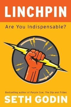 Linchpin: Are You Indispensable? by Godin, Seth 2nd (second) edition. Read August 2016  [Hardcover(2010)], http://www.amazon.com/dp/B00BQ1VHX6/ref=cm_sw_r_pi_awdm_x_Mc6SxbHKX3DV8