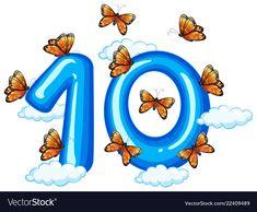 Ten butterfly on sky illustration Illustration , Preschool Number Crafts, Preschool Letters, Preschool Math, 1st Grade Math Worksheets, Preschool Worksheets, Display Boards For School, Flashcards For Kids, Shape Posters, Alphabet For Kids