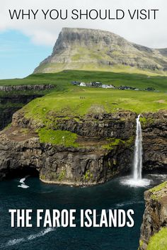 6 Reasons Why You Should Travel to the Faroe Islands
