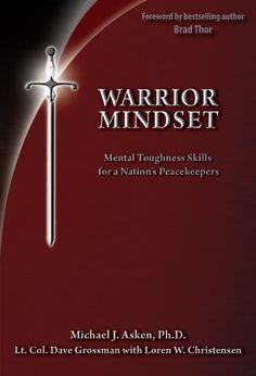 Warrior Mindset by Dr. Michael Asken http://www.amazon.com/dp/0964920557/ref=cm_sw_r_pi_dp_VnEvub0XJB3ZS