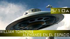 TESTIMONIOS DEL PROGRAMA ESPACIAL SECRETO CON WILLIAM TOMPKINS – David W...