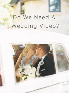 Do We Need a Wedding Video? from Once Wed