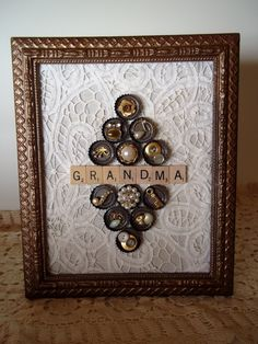 Grandma-  so need to make this...my one grandma used to love to play scrabble...my other grandma loved buttons!