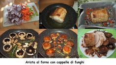 La buona cucina di Katty: Arista al forno con cappelle di funghi