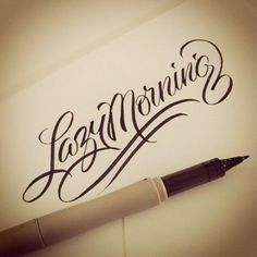 Lazy Morning, warm-up lettering Matt Tapia.Try this brush pen lettering How To Write Calligraphy, Calligraphy Letters, Typography Letters, Modern Caligraphy, Script Lettering, Brush Lettering, Lettering Design, Lettering Styles, Design Poster
