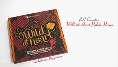 Dunia BlogKu: Review : BH Cosmetics New Palette Wild At Heart