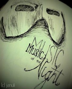 Music of the Night - Phantom of the Opera