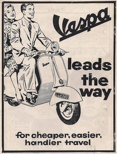 Risultati immagini per vespa advertisement Vespa Ape, New Vespa, Piaggio Vespa, Vespa Lambretta, Vespa Sprint, Vespa Racing, Auto Racing, Vintage Advertisements, Vintage Ads