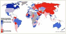 National Attitudes to Foreigners - 9 Maps to Change How You See the World - Goodnet