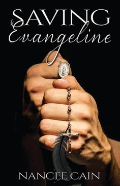 Saving Evangeline Ebook Giveaway  We are giving away an ebook copy of Saving Evangeline by Nancee Cain to one lucky winner!