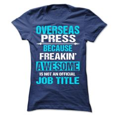 Cool T-shirts  OVERSEAS PRESS at (Bazaar)  Design Description: Printed in the U.S.A - Ship Worldwide Select your style then click buy it now to !  Money Back Guarantee safe and secure checkout via  Paypal Credit Card. Click Add To Card pick your shirt ... -  #shirts - http://tshirt-bazaar.com/automotive/best-price-overseas-press-at-bazaar.html