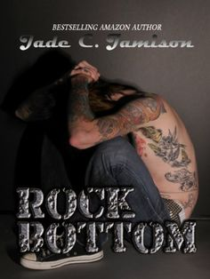 Rock Bottom (Bullet Book 2) by Jade C. Jamison, http://www.amazon.com/dp/B00EX5JQ3K/ref=cm_sw_r_pi_dp_BPjoub003913D