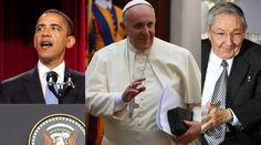 Barack Obama. Foto: Casa Blanca - Dominio Público / Papa Francisco. Foto: ACI Prensa / Raúl Castro. Foto: Gobierno de Rusia (CC BY 3.0)