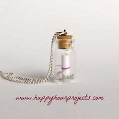 Message in a bottle necklace! A how to. This is wonderful. Can't wait to try and make my own!