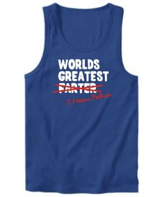 Worlds Greatest Farter, I Mean Father Tank Top