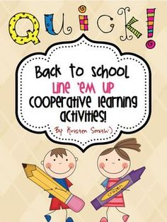 Line 'em up-- Back to school cooperative learning activities