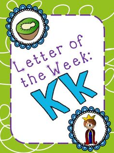 Letter of the Week: Kk