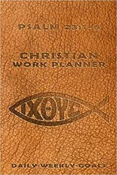 Christian Work Planner Psalm 23 The Lord is My Shepherd: Daily Weekly Planner: Amazon.co.uk: Fay, Gerard: 9798459438048: Books Work Planner, Goals Planner, Weekly Planner, Weekly Goals, Daily Goals, Optimist Quotes, Joshua 1 9, Lord Is My Shepherd, Psalm 23