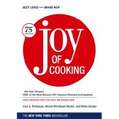 Joy of Cooking: 75th Anniversary Edition - 2006 [Hardcover]