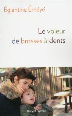 Le Voleur de brosses à dents de Églantine ÉMÉYÉ http://www.amazon.fr/dp/2221146336/ref=cm_sw_r_pi_dp_VK9iwb1GEMRQJ http://www.forummirose.com/9782221146330-le-voleur-de-brosses-a-dents-eglantine-emeye/