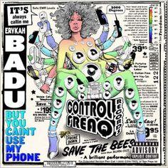 But You Caint Use My Phone by Erykah Badu
