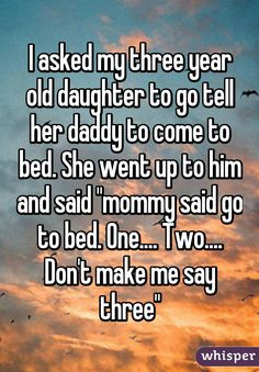 Funny mom and daughter quotes beds 58 Ideas Stupid Funny, Funny Cute, The Funny, Hilarious, You Are So Funny, Funny Relatable Memes, Funny Posts, Whisper Quotes, Whisper Confessions