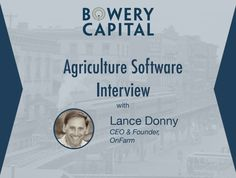 Agriculture Software Interview with Lance Donny of OnFarm