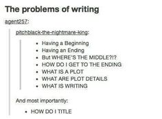 When the entire process is too overwhelming: | 21 Things That Will Make Sense To Writers