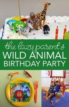 The Lazy Parent's Wild Animal Birthday Party