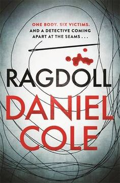 Ragdoll by Daniel Cole Genre: Crime, Thriller Source: Trapeze Books Rating: First of all I want to thank Trapeze for allo. Reading Lists, Book Lists, Book 1, The Book, Crime Fiction, Thriller Books, Ebook Pdf, Book Quotes, Book Worms