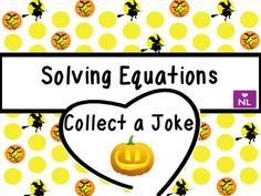 Solving Equations (Collect a Joke) Halloween Special Mathematics teaching resources