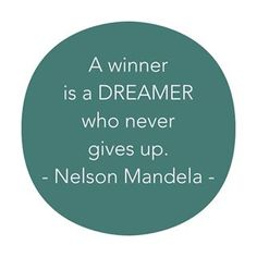 Monday Mantra #26 | A winner is a dreamer... - From City To Suburbs