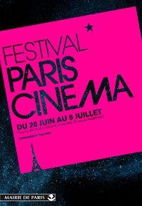 Paris Cinéma  Festival 28 Juin au 9 Juillet 2013