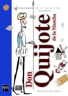 DON QUIJOTE- Carlos Reviejo (Ediciones SM)