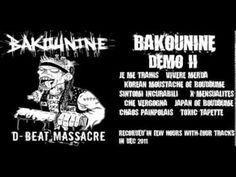 crust from france Noise, noise, noise: This is the second demo of Bakounine, the D-beat crust freaks from Bretange, France and who are named after the Russia. Punk Subculture, Names