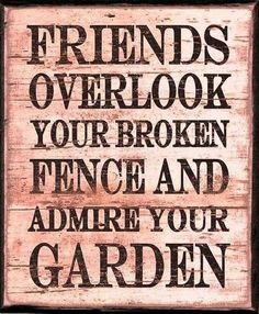 Real friends....
