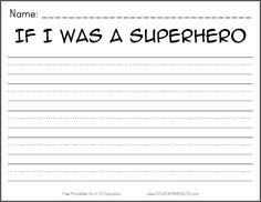K-2 If I was a superhero... Writing Prompt Worksheet for Kids