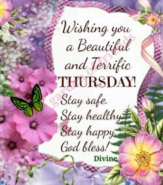 Wishing You A Beautiful and Terrific Thursday❣️ Thursday Morning Prayer, Good Morning Happy Thursday, Happy Thursday Quotes, Good Morning Prayer, Morning Blessings, Thursday Gif, Happy Thursday Images, Tuesday Quotes, Thankful Thursday