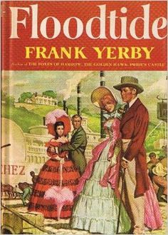 Frank Yerby - Floodtide